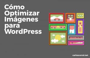 formas de optimizar las imagenes web para wordpress