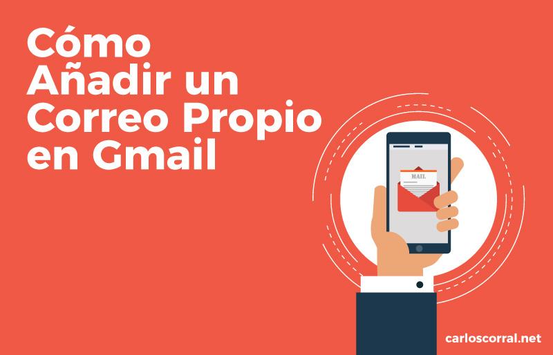 correo propio en gmail